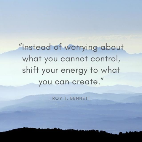 Stay positive and shift your energy to what you can create